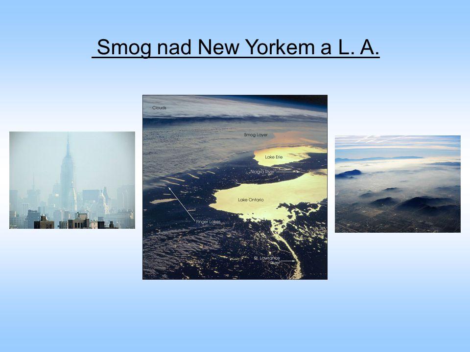 Smog nad New Yorkem a L. A.
