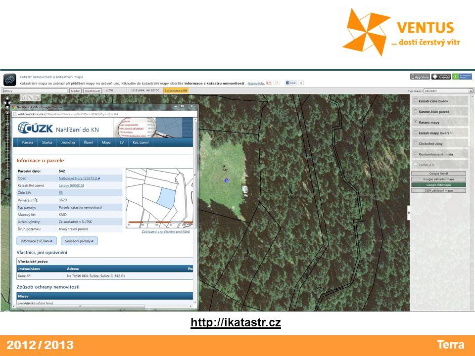2012 / 2013 Terra http://ikatastr.cz