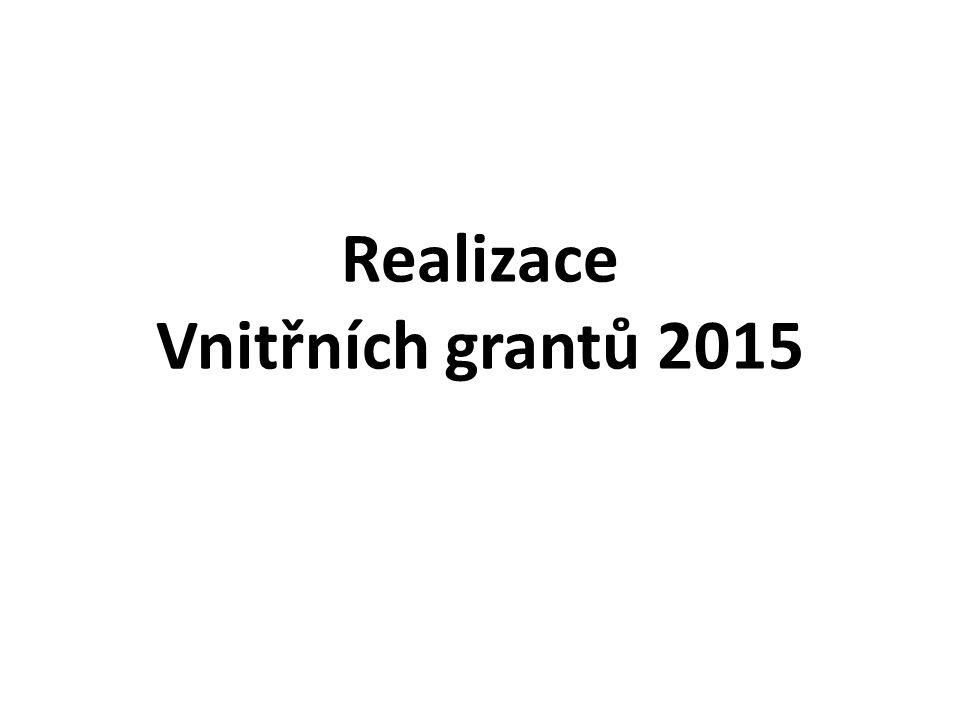 Realizace Vnitřních grantů 2015