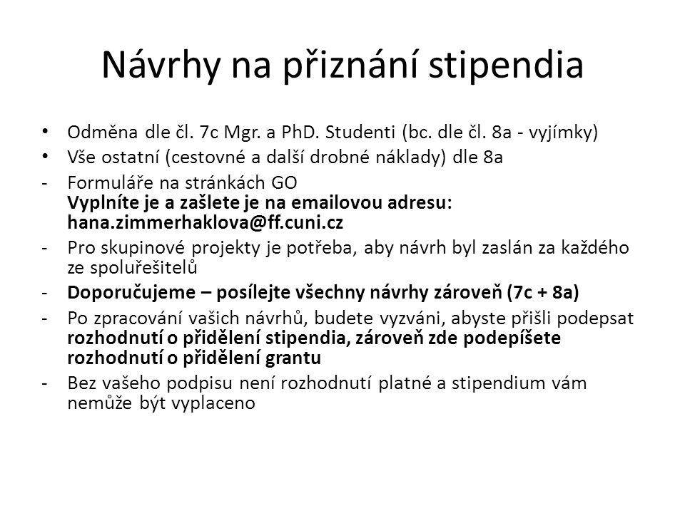 Návrhy na přiznání stipendia Odměna dle čl. 7c Mgr.