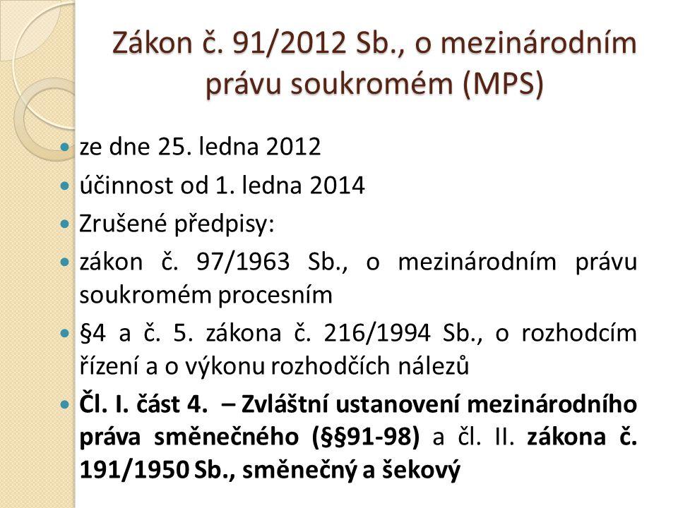 Zákon č.91/2012 Sb., o mezinárodním právu soukromém (MPS) ze dne 25.