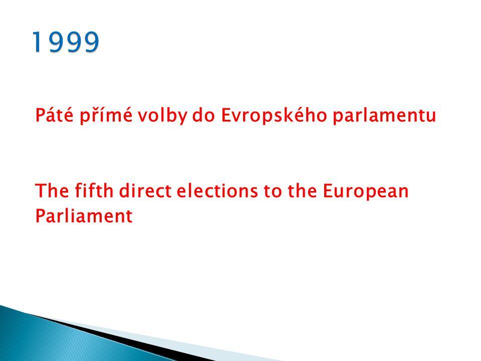 Páté přímé volby do Evropského parlamentu The fifth direct elections to the European Parliament