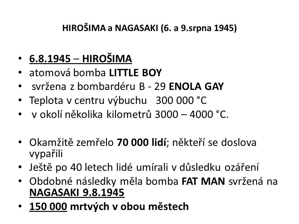 LITTLE BOY, FAT MAN, HŘIBOVITÝ MRAK NAD NAGASAKI