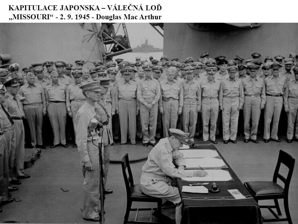 """KAPITULACE JAPONSKA – VÁLEČNÁ LOĎ """"MISSOURI"""" - 2. 9. 1945 - Douglas Mac Arthur"""