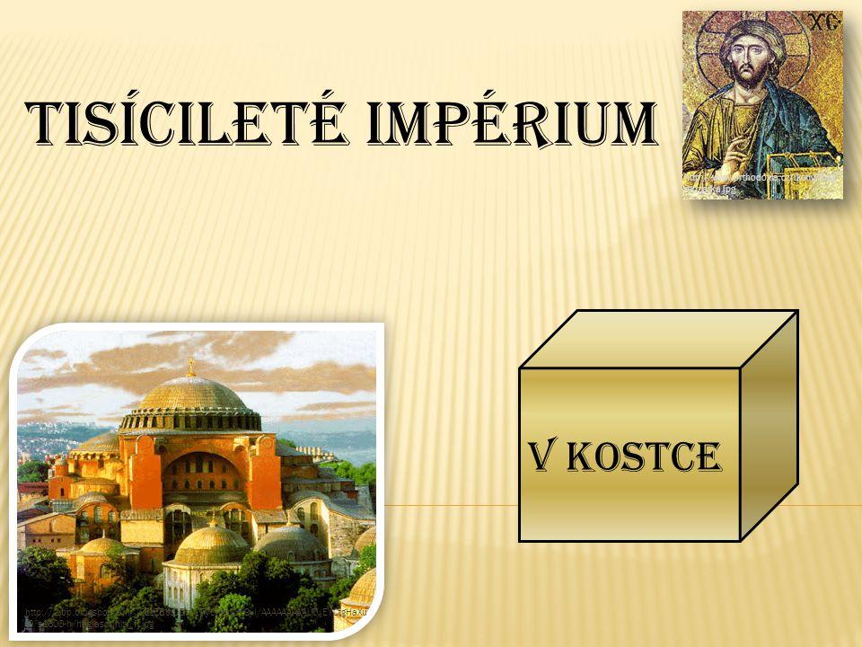 V kostce Byzantská říše * Byzanc * Východořímská říše Jedná se o východní část říše římské, která ustála nájezdy pohanů.