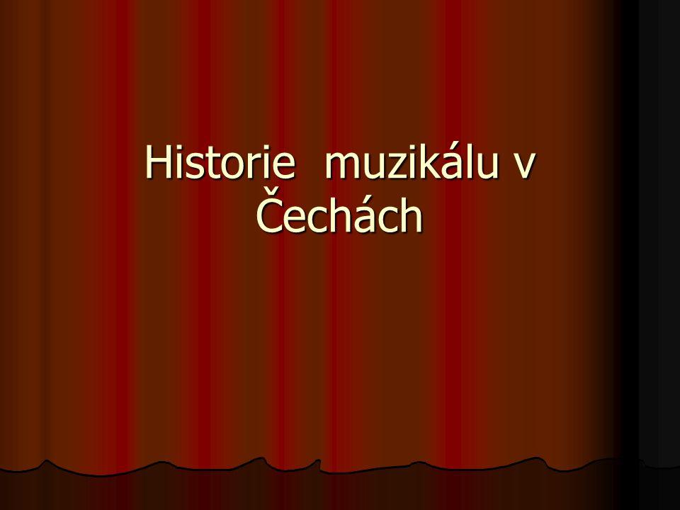 Historie muzikálu v Čechách