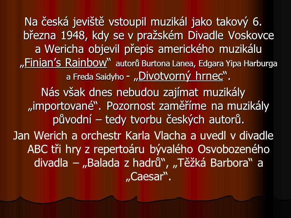 Na česká jeviště vstoupil muzikál jako takový 6.