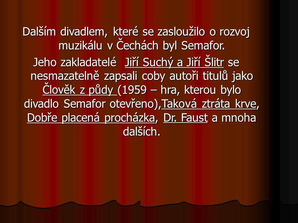 Po smrti J.Šlitra začala spolupráce J. Suchého i s jinými autory hudby – vznikla tak např.