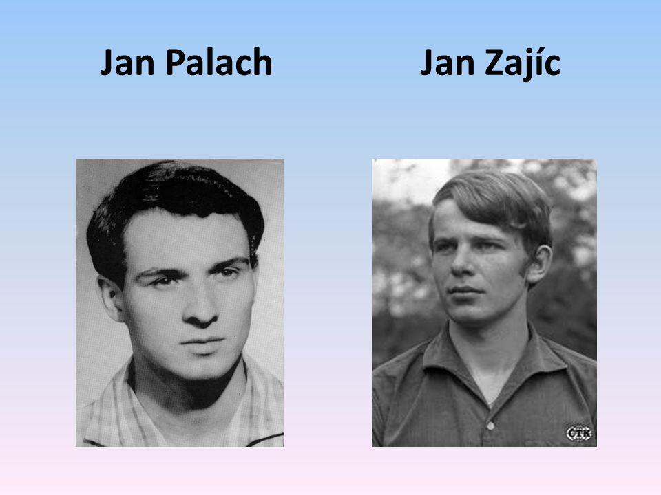 Jan Palach Jan Zajíc