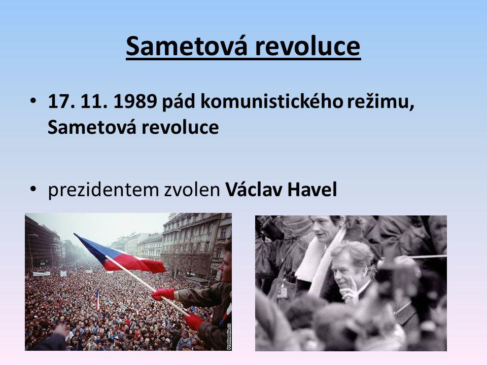 Sametová revoluce 17. 11. 1989 pád komunistického režimu, Sametová revoluce prezidentem zvolen Václav Havel