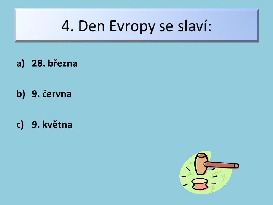 a)Velká Británie, Dánsko b)Slovensko, Německo, c)Řecko, Francie