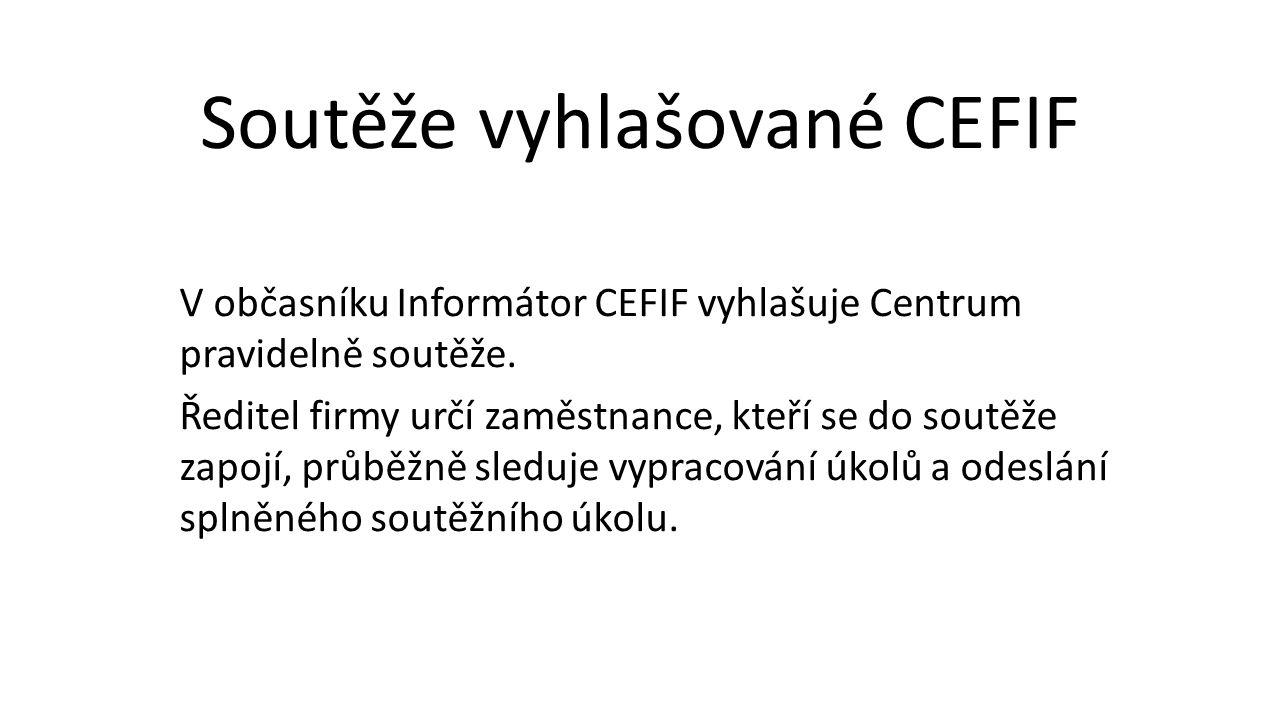 V občasníku Informátor CEFIF vyhlašuje Centrum pravidelně soutěže.