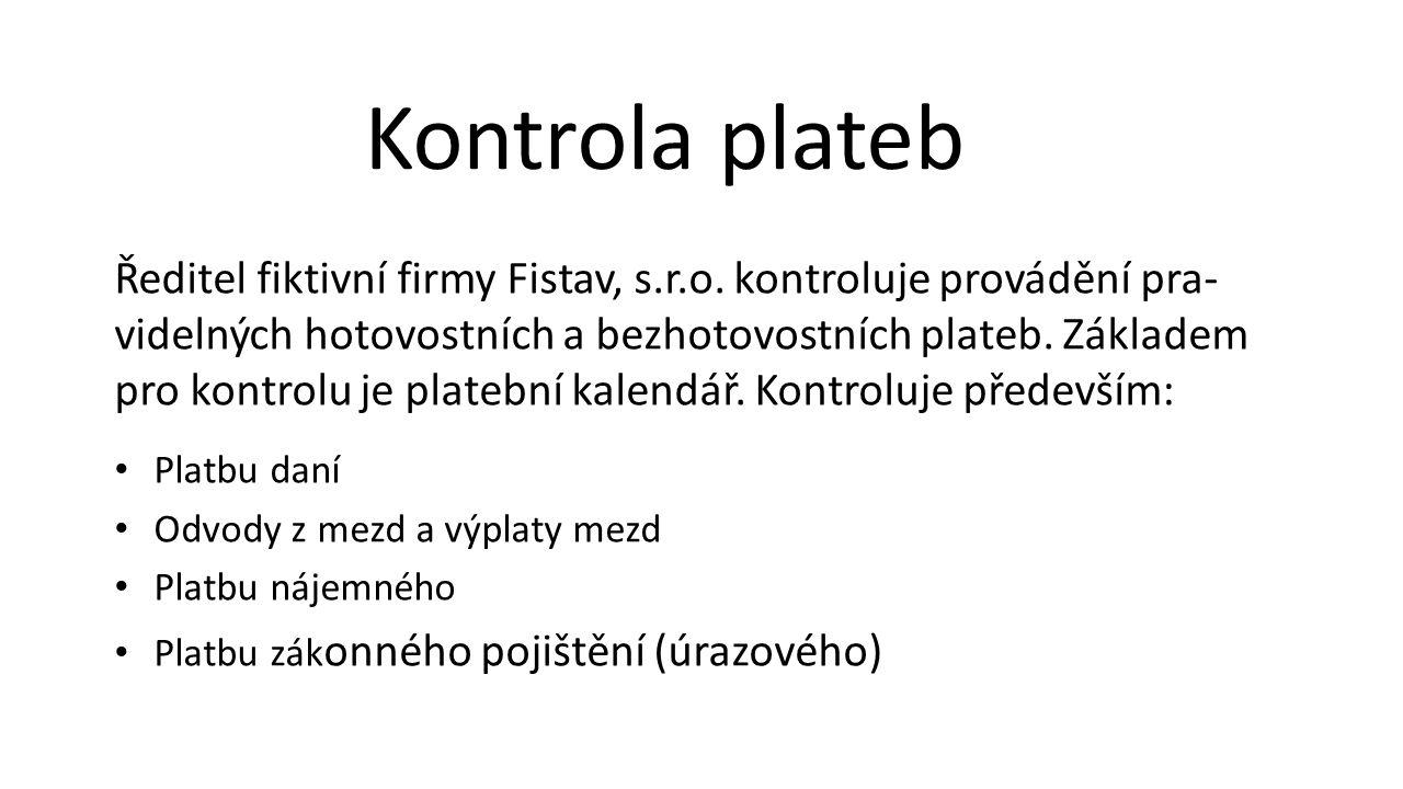 Ředitel fiktivní firmy Fistav, s.r.o.