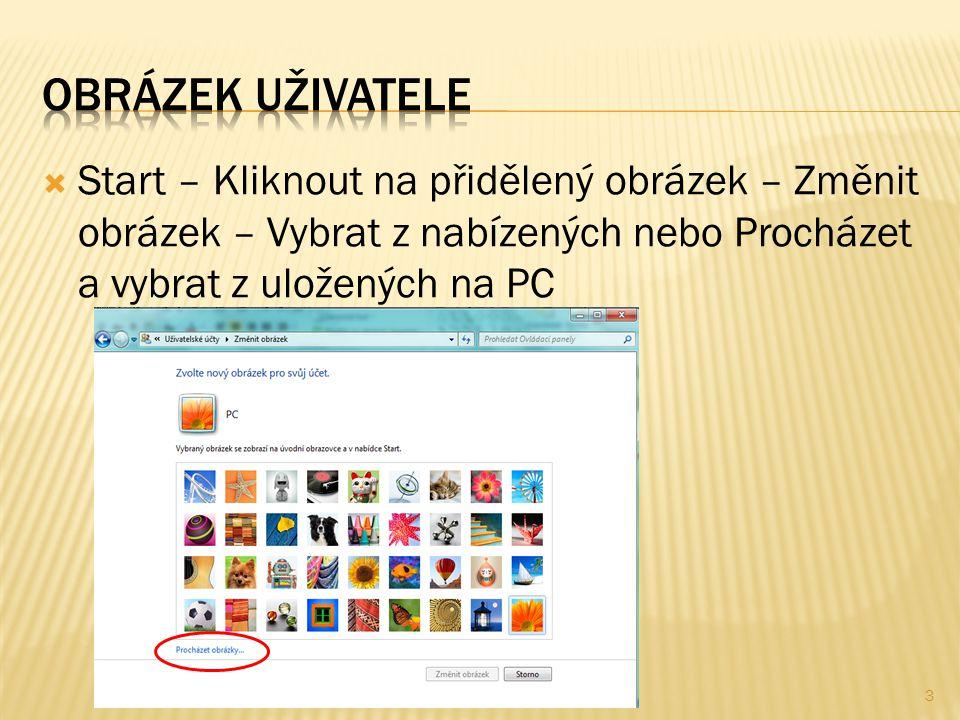  Start – Kliknout na přidělený obrázek – Změnit obrázek – Vybrat z nabízených nebo Procházet a vybrat z uložených na PC 3