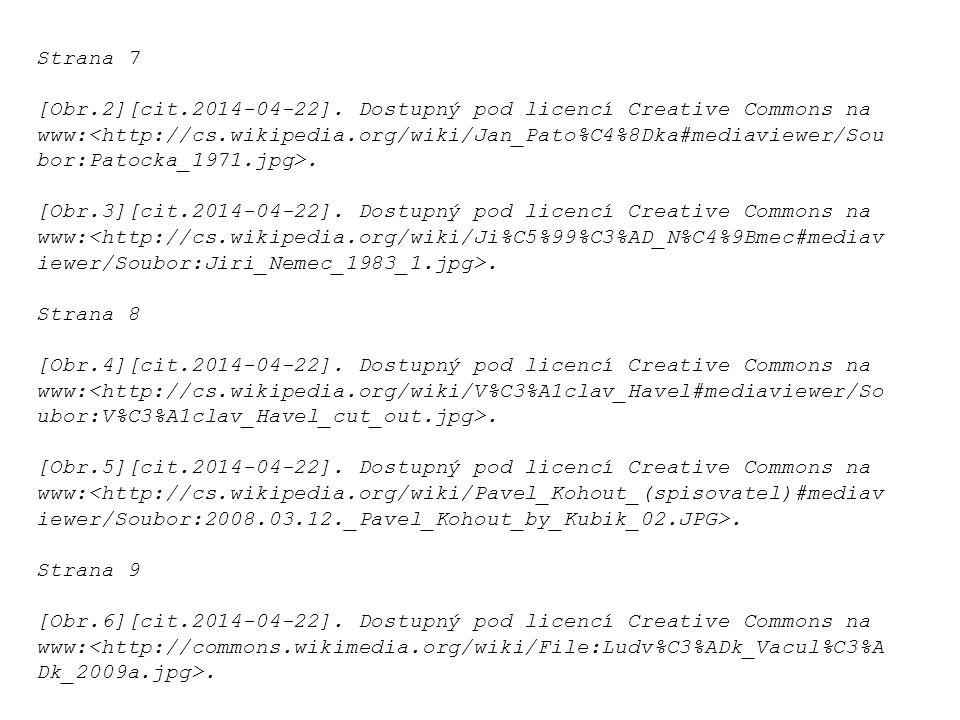 Strana 7 [Obr.2][cit.2014-04-22]. Dostupný pod licencí Creative Commons na www:. [Obr.3][cit.2014-04-22]. Dostupný pod licencí Creative Commons na www