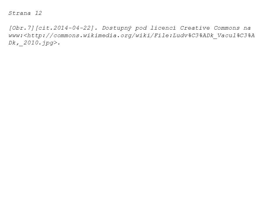 Strana 12 [Obr.7][cit.2014-04-22]. Dostupný pod licencí Creative Commons na www:.