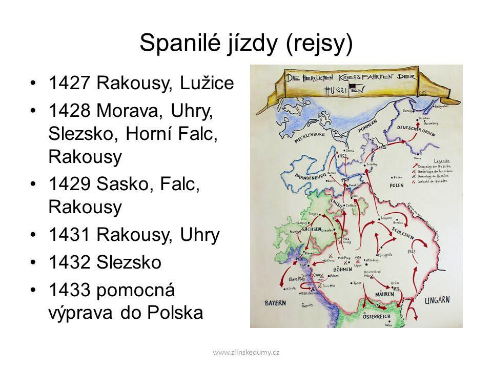 Spanilé jízdy (rejsy) 1427 Rakousy, Lužice 1428 Morava, Uhry, Slezsko, Horní Falc, Rakousy 1429 Sasko, Falc, Rakousy 1431 Rakousy, Uhry 1432 Slezsko 1