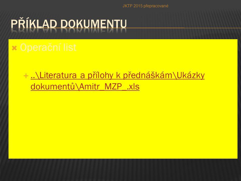  Operační list ..\Literatura a přílohy k přednáškám\Ukázky dokumentů\Amitr_MZP_.xls..\Literatura a přílohy k přednáškám\Ukázky dokumentů\Amitr_MZP_.