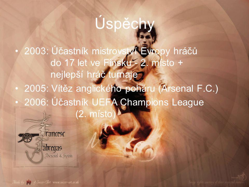 Úspěchy 2003: Účastník mistrovství Evropy hráčů do 17 let ve Finsku - 2. místo + nejlepší hráč turnaje 2005: Vítěz anglického poháru (Arsenal F.C.) 20