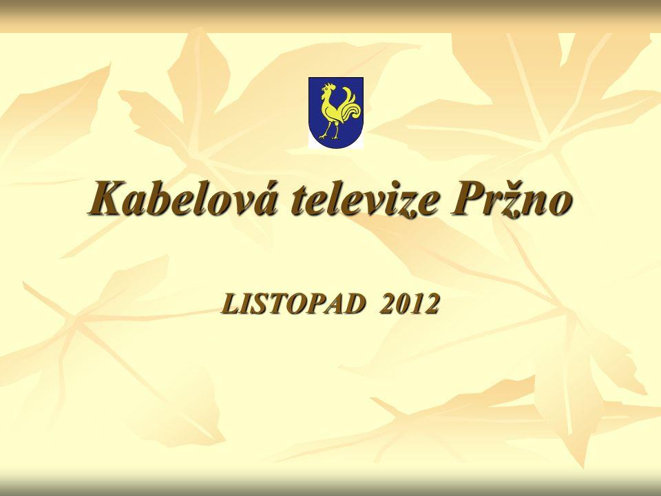 Kabelová televize Pržno LISTOPAD 2012