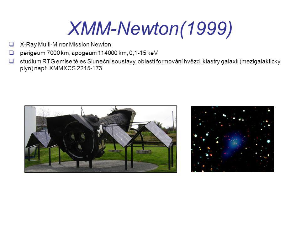 XMM-Newton(1999)  X-Ray Multi-Mirror Mission Newton  perigeum 7000 km, apogeum 114000 km, 0,1-15 keV  studium RTG emise těles Sluneční soustavy, oblastí formování hvězd, klastry galaxií (mezigalaktický plyn) např.