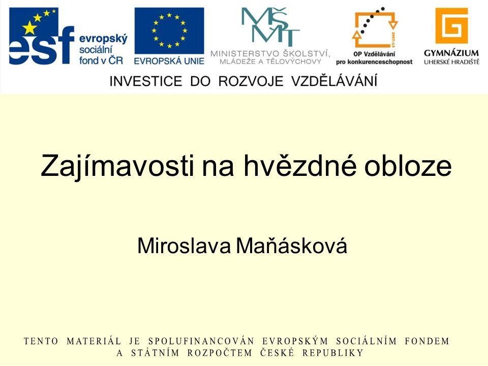 Zajímavosti na hvězdné obloze Miroslava Maňásková