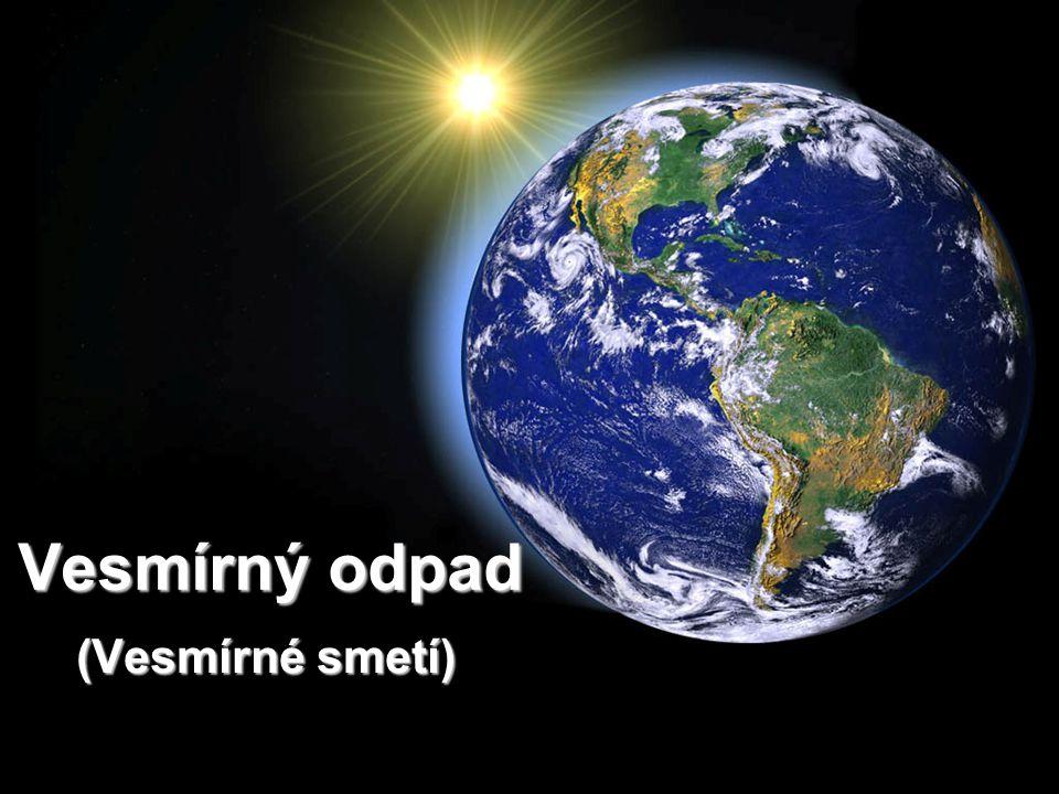 Vesmírný odpad (Vesmírné smetí) (Vesmírné smetí)