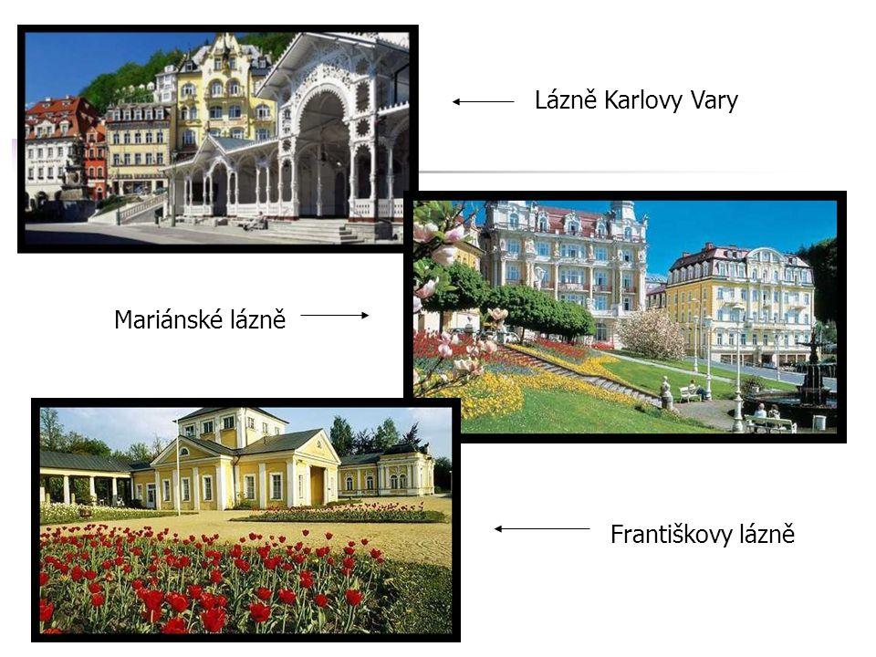 Lázně Karlovy Vary Mariánské lázně Františkovy lázně