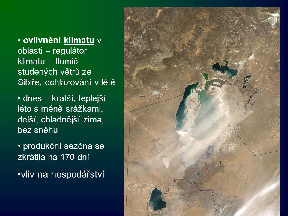 ovlivnění klimatu v oblasti – regulátor klimatu – tlumič studených větrů ze Sibiře, ochlazování v létě dnes – kratší, teplejší léto s méně srážkami, d