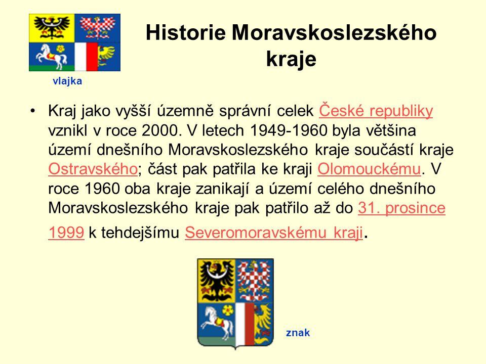 Historie Moravskoslezského kraje Kraj jako vyšší územně správní celek České republiky vznikl v roce 2000.