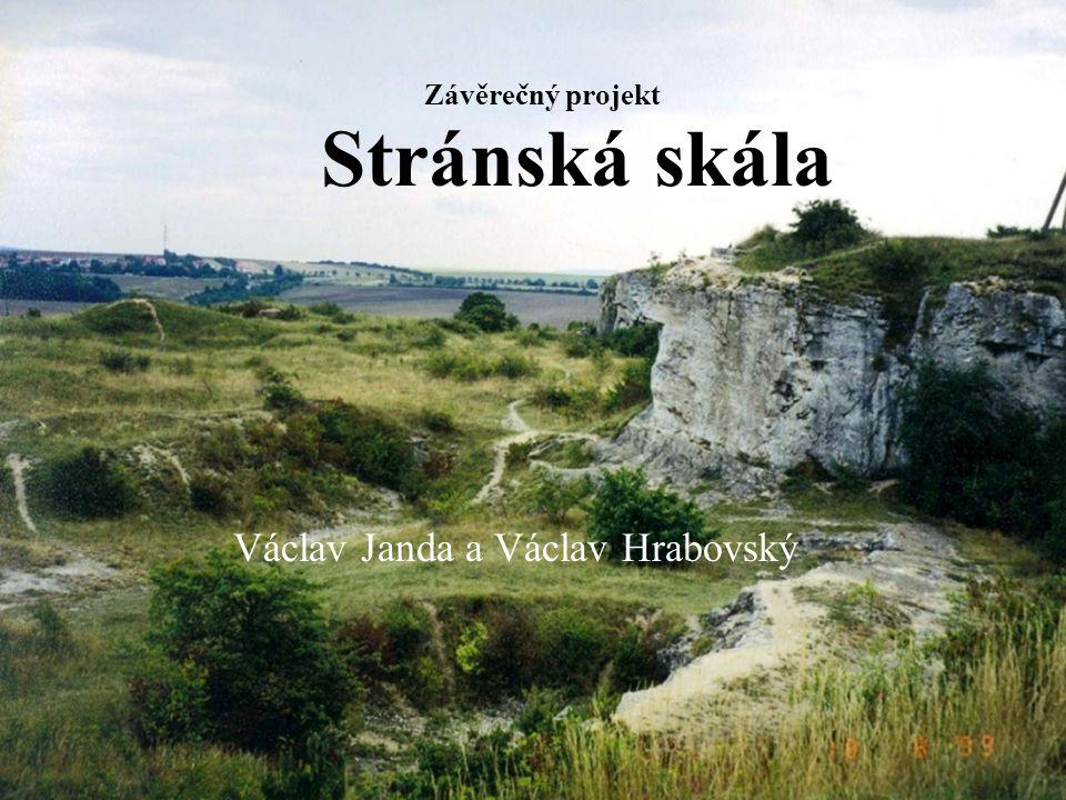Stránská skála Václav Janda a Václav Hrabovský Závěrečný projekt