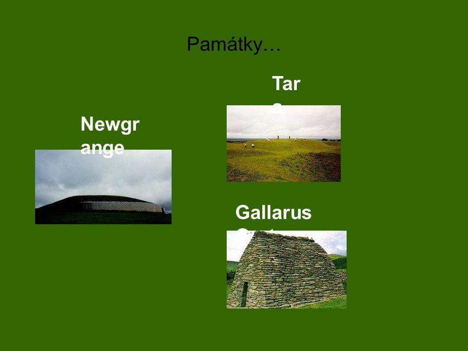 Památky… Newgr ange Tar a Gallarus Oratory