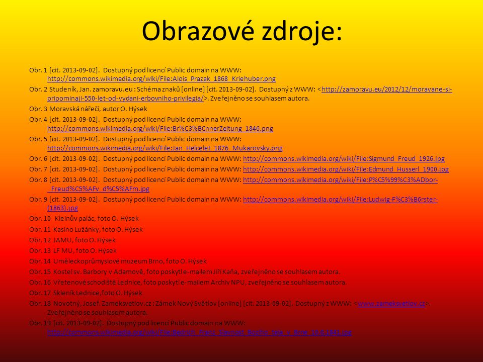 Obrazové zdroje: Obr.1 [cit. 2013-09-02].