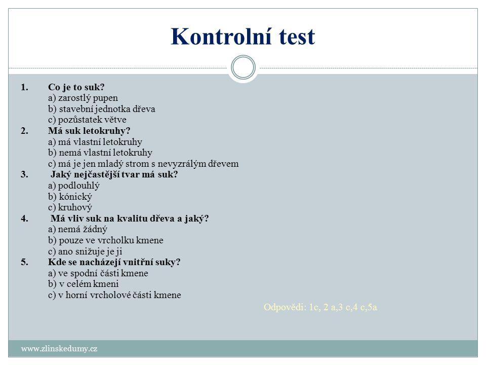 Kontrolní test www.zlinskedumy.cz 1.Co je to suk.