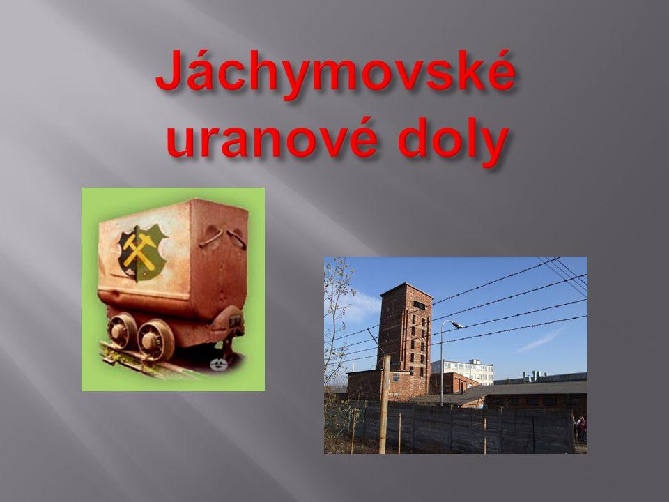 Jáchymovské uranové doly