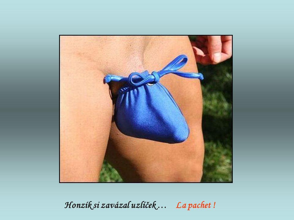 Honzík si zavázal uzlíček … La pachet !