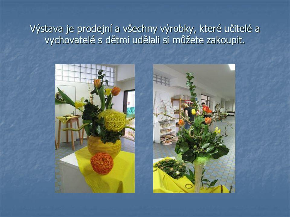 Výstava je prodejní a všechny výrobky, které učitelé a vychovatelé s dětmi udělali si můžete zakoupit.