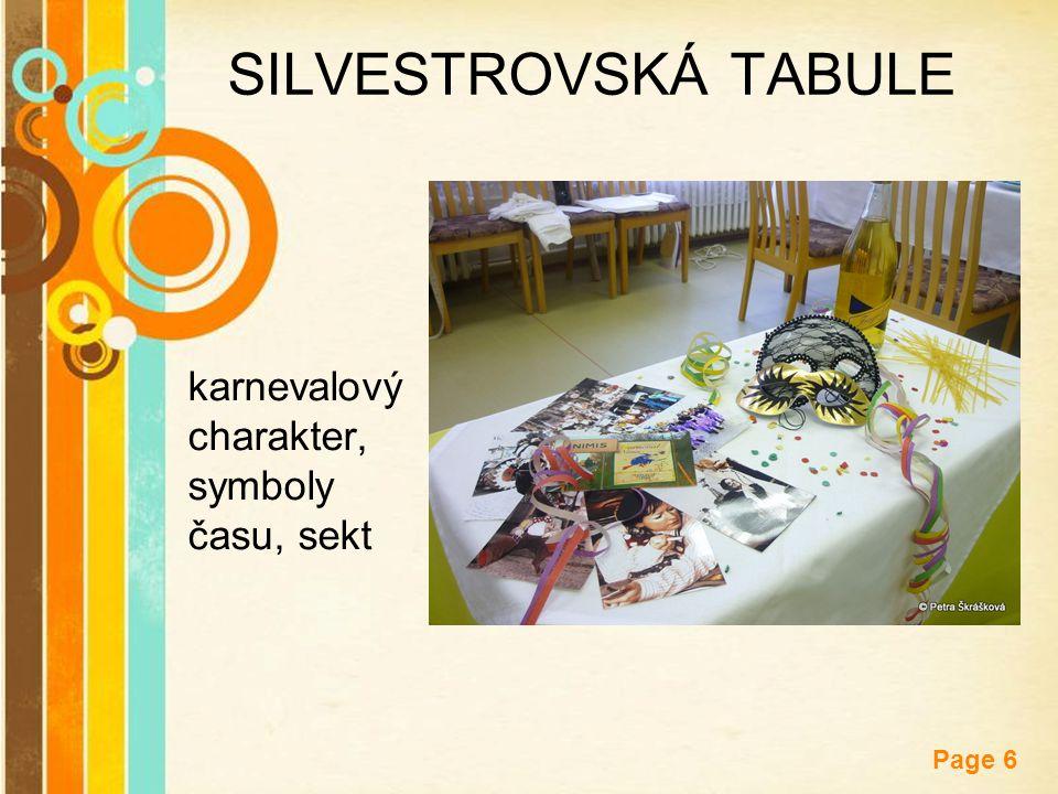 Free Powerpoint Templates Page 6 SILVESTROVSKÁ TABULE karnevalový charakter, symboly času, sekt