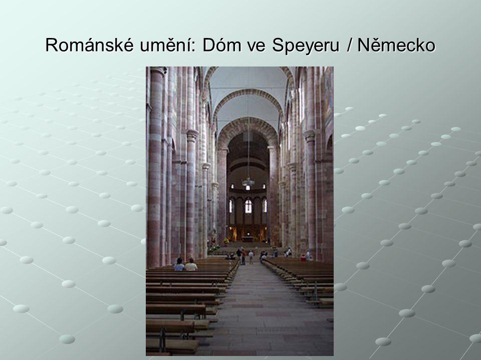 Románské umění: Dóm ve Speyeru / Německo Václav Cejpek / 14. 2. 2014 // TAPD