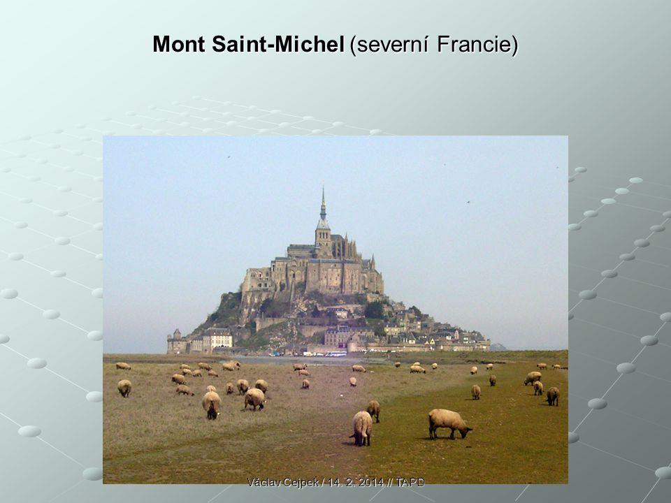 Mont Saint-Michel (severní Francie) Václav Cejpek / 14. 2. 2014 // TAPD
