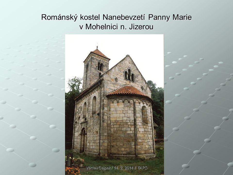 Románský kostel Nanebevzetí Panny Marie v Mohelnici n. Jizerou Václav Cejpek / 14. 2. 2014 // TAPD