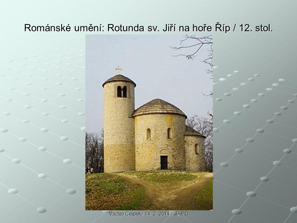 Románské umění: Rotunda sv. Jiří na hoře Říp / 12. stol. Václav Cejpek / 14. 2. 2014 // TAPD