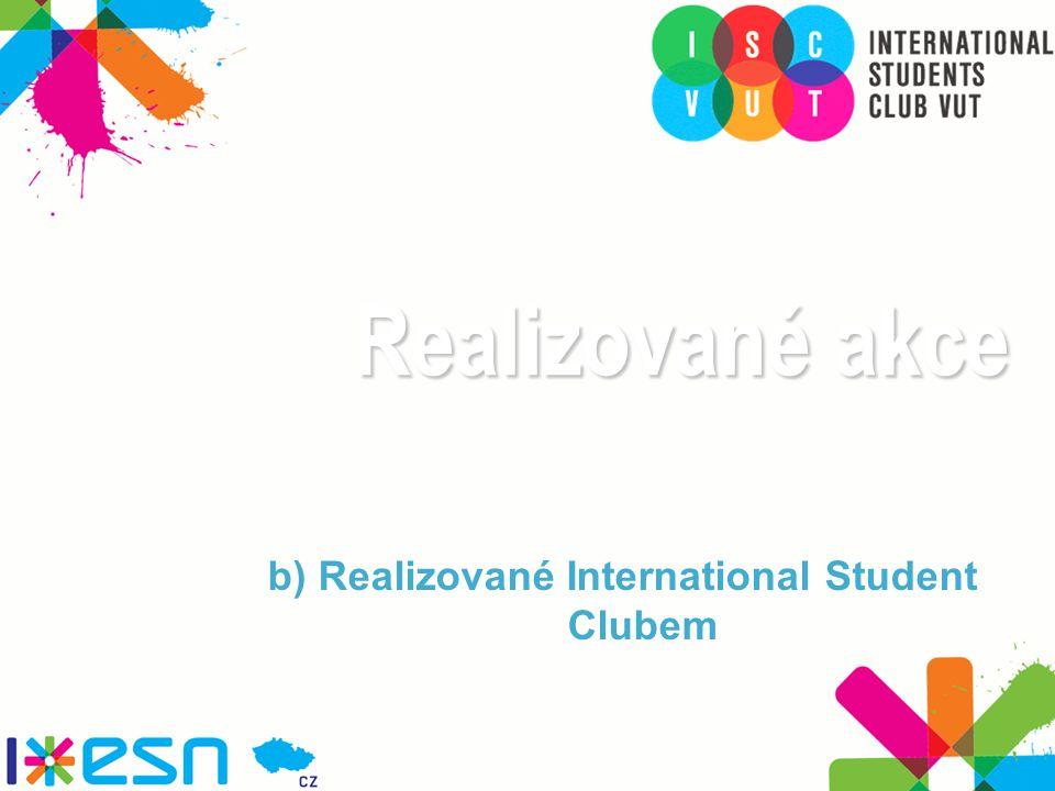 Realizované akce b) Realizované International Student Clubem