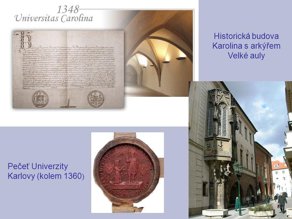 Historická budova Karolina s arkýřem Velké auly Pečeť Univerzity Karlovy (kolem 1360 )