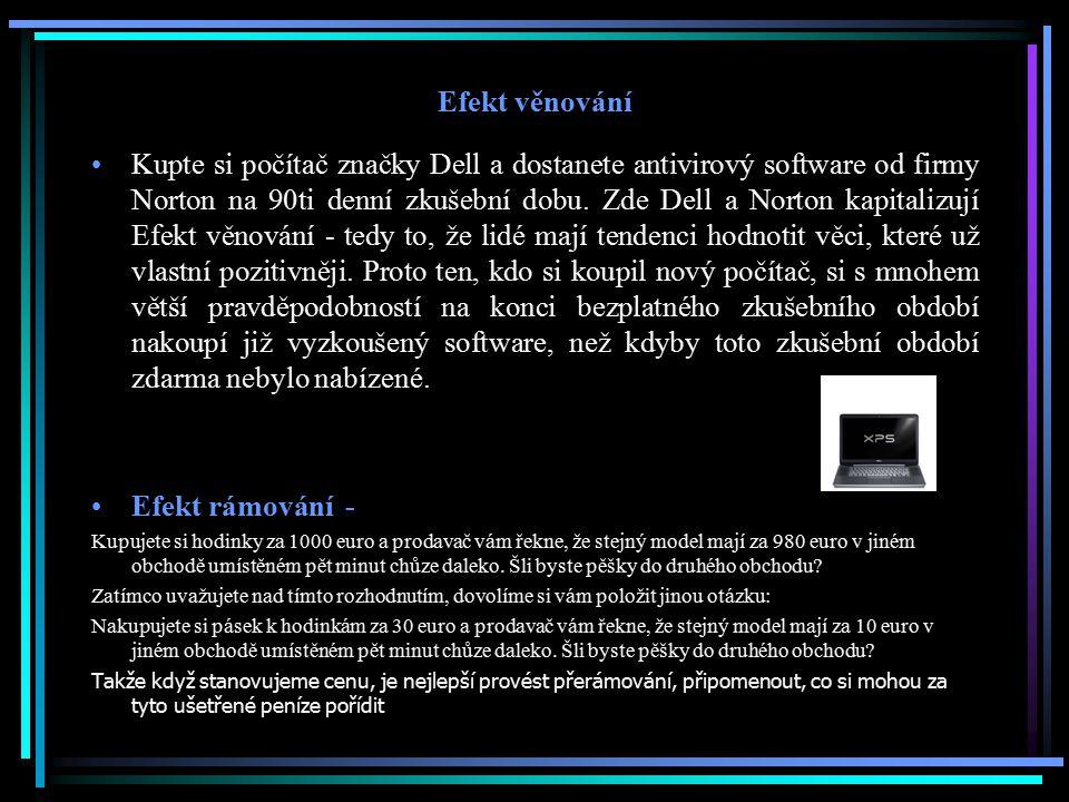 Efekt věnování Kupte si počítač značky Dell a dostanete antivirový software od firmy Norton na 90ti denní zkušební dobu. Zde Dell a Norton kapitalizuj