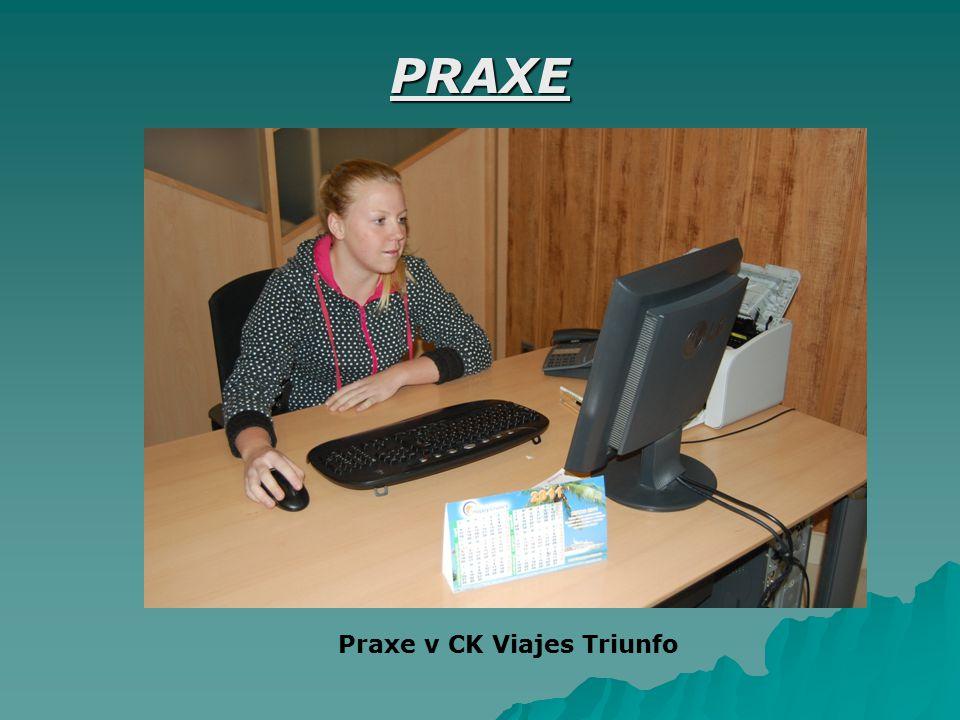 PRAXE Praxe v CK Viajes Triunfo