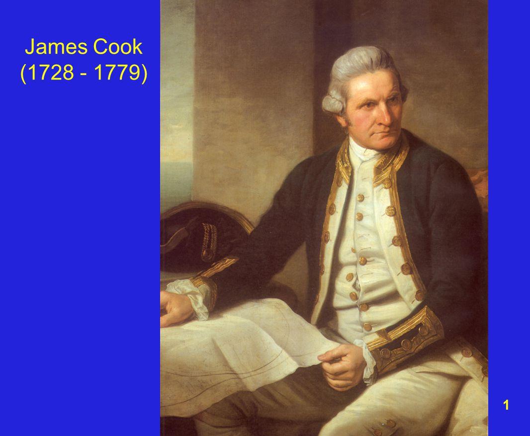 1 James Cook (1728 - 1779)