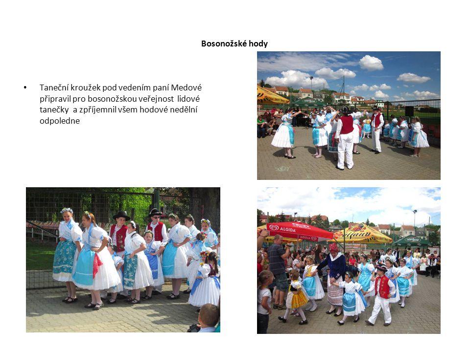 Bosonožské hody Taneční kroužek pod vedením paní Medové připravil pro bosonožskou veřejnost lidové tanečky a zpříjemnil všem hodové nedělní odpoledne