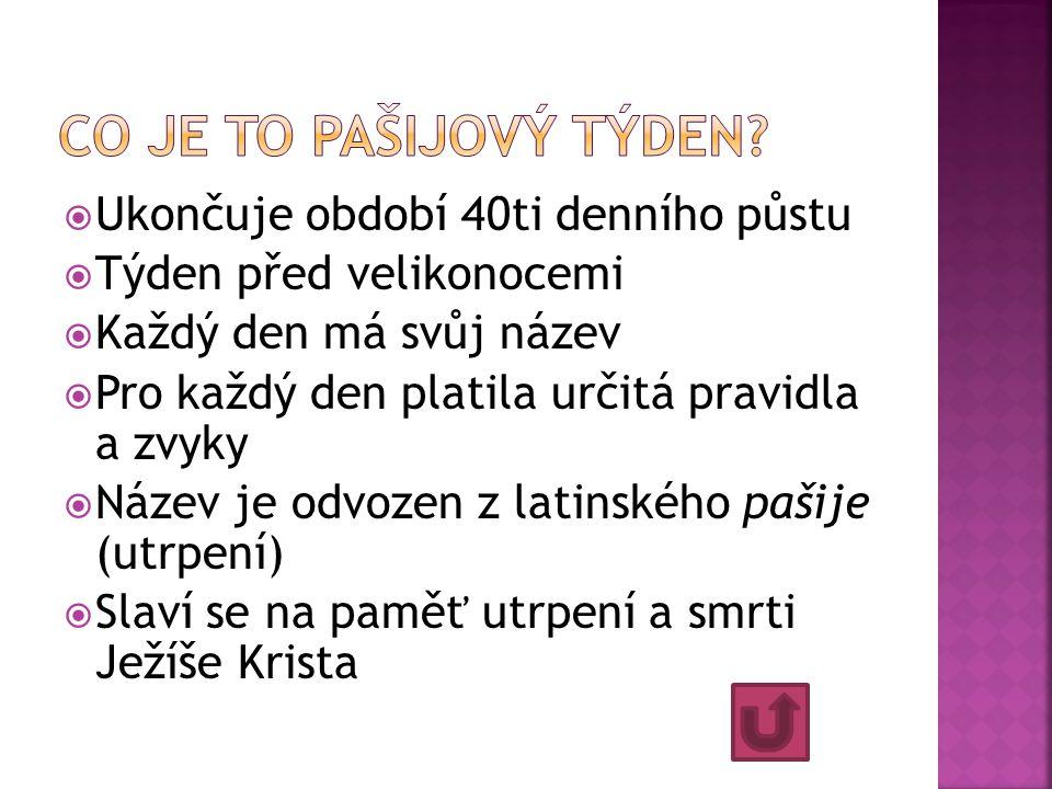http://www.iencyklopedie.cz/pasijovy-tyden/ http://zeny.e15.cz/clanek/bavim-se/pasijovy- tyden-od-modreho-pondeli-po-bozi-hod http://www.priseka.unas.cz/zpravodajstvi/veliko nocni_tyden.htm http://www.ceske- tradice.cz/tradice/jaro/pasijovy-tyden http://cs.wikipedia.org/wiki/Svat%C3%BD_t%C3% BDden  U obrázků jsou zdroje uvedeny.