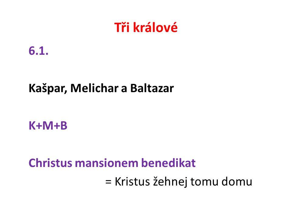 Tři králové 6.1.